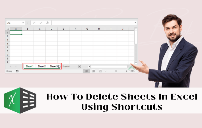 How To Delete Sheets In Excel Using Shortcuts